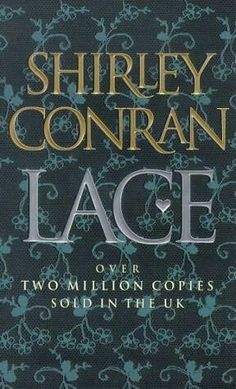 Lace ** by Shirley Conran