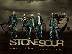 Love me some Corey Taylor. Stone Sour is awesome!