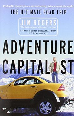 "Read ""Adventure Capitalist The Ultimate Road Trip"" by Jim Rogers available from Rakuten Kobo. and grow rich! The bestselling author of Investment Biker is back from the ultimate road trip: a three-year . Time Magazine, Indiana Jones, Reading Online, Books Online, Adventure Capitalist, Jim Rogers, Finance, Bestselling Author, Audio Books"