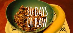 30 Days of Raw