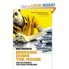 """""""Bringing Down the House: The Inside Story of Six M. Students Who Took Vegas for Millions"""" by Ben Mezrich. Street Library, Books To Read, My Books, Ugly Americans, Clever Kids, True Crime Books, Tv Show Music, Cool Books, Tk Maxx"""