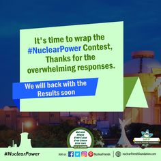 It's time to wrap the #NuclearPower contest, thanks for the overwhelming responses. We will back with the results soon. For more reach us @ www.nuclearfriendsfoundation.com #NuclearContest #Energy #Giveaway #RenewableEnergy #Win #ContestAlert #Competition