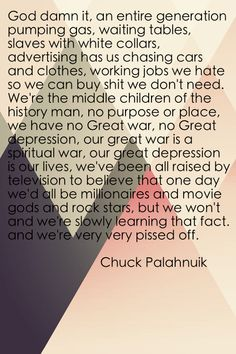 Fight Club, Quotes, Chuck Palahniuk, Capitalism, Materialism, Depression, Generation, Tyler Durden