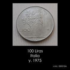 "100 Liras Italia y. 1975  KM # 96.1  Peso. 8,00g.,  Material: Acero inoxidable,  Diametro: 27,8 mm.  Anverso: cabeza Nobel izquierda  Reverso: Celebración figura de pie junto al olivo, letra ""R  Monedas antiguas #monedas #coins #italia"