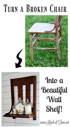 Repurposed a broken chair into a farmhouse wall shel - www.knickoftime.net
