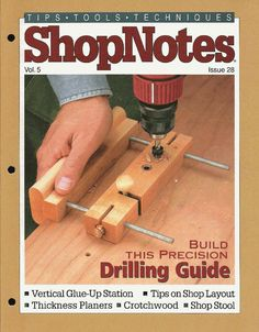 Shopnotes issue 28 by Adrian Kuney - issuu Woodworking Books, Woodworking Magazine, Woodworking Workshop, Metal Tools, Wood Tools, Diy Tools, Wood Magazine, Woodworking Inspiration, Diy Workshop