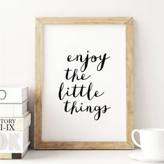 Enjoy the Little Things Inspirational Print Home Decor Typography Poster Wall Art Typography Quotes, Typography Inspiration, Typography Prints, Typography Poster, Quote Prints, Wall Prints, Quote Art, Framed Quotes, Wall Quotes