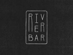River Bar Logo - This typography gives of a feeling of honesty through its fine lines and simple shapes. Typography Logo, Typography Design, Logo Branding, Logo Restaurant, Restaurant Design, Graphic Design Branding, Corporate Design, Identity Design, Badges