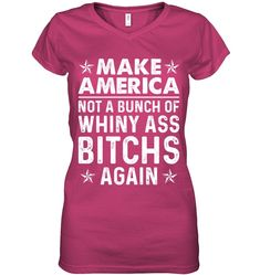 Make America Not A Bunch Of Whiny Ass Funny Shirts Funny Mugs Funny T Shirts For Woman and Men Cute Tshirts, Cool Shirts, Funny Shirts, Funny V, Funny Mugs, Funny Outfits, Funny Clothes, Sexy Outfits, Best T Shirt Brands