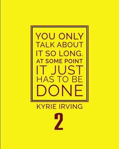 Less words, more action! Kyrie Irving #2 Cleveland Cavaliers Inspirational Talk Quote Poster Print | NBA memorabilia