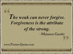 www.picture-quote...  The power of forgiveness.
