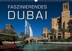 Faszinierendes Dubai - CALVENDO Kalender von Karl H. Warketin - #dubai #kalender