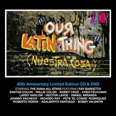 Our Latin Thing (Nuestra Cosa) – Fania