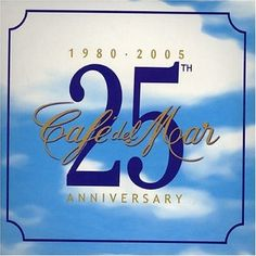 [2005] Cafe del Mar - 25 Anniversary
