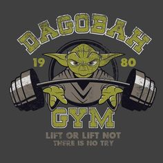 Shop Dagobah Gym star wars t-shirts designed by FOUREYEDESIGN as well as other star wars merchandise at TeePublic. Star Wars Poster, Star Wars Art, Gym Shirts, Funny Tshirts, Yoda T Shirt, Gym Logo, Star Wars Pictures, Gym Decor, Gym Design