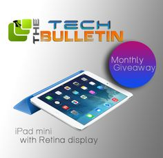 Apple iPad Mini with Retina Display International Giveaway - The Tech Bulletin. Easy & quick to enter!!