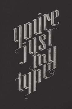 You're just my type - nice texture work | #typo #texture