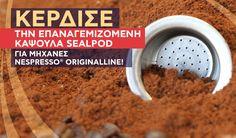 Διαγωνισμός με δώρο 3 σετ με δύο μεταλλικές επαναγεμιζόμενες κάψουλες SealPod για μηχανές Nespresso http://getlink.saveandwin.gr/9mv
