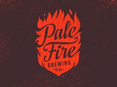 Currently browsing Pale Fire Brewing Identity for your design inspiration Logo Branding, Branding Design, Logo Design, Logo Inspiration, Daily Inspiration, Pale Fire, Logo Simple, New Flame, Great Logos