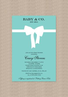 Tiffany Baby Shower Invitations - Inspired by Tiffany Blue Box. $15.00, via Etsy. This is great for a boy or girl!