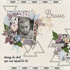 Layout using {Brave} November 2016 GS Monthly Mix by the Gingerbread Ladies http://store.gingerscraps.net/Monthly-Mix-Brave.html and {Onederful 1} by Dagis Temp-tations http://store.gingerscraps.net/Onederful-1.html