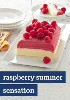 Raspberry Summer Sensation -- After just 15 minutes of prep, you can keep this dessert stashed in your freezer while the temperature spikes outside, waiting to make an appearance at the party.