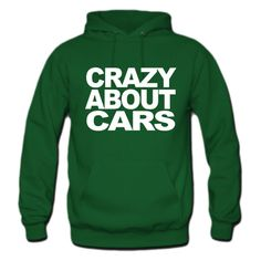 Crazy about motor cars Hoodie