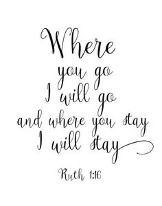 Where You Go I Will Go, Bible Verse Wall Art, Ruth 1:16,  Printable Art, Scripture Print,  Wall Deco