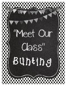 "Back to School ""Meet Our Class"" Bunting"