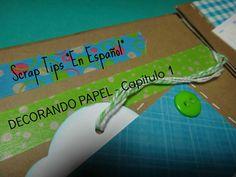 SERIE: DECORANDO PAPEL - Capitulo 1