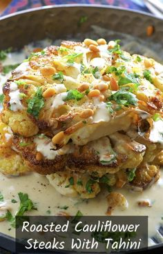 Aug 2019 - Roasted Cauliflower Steaks with Tahini and Pine Nuts. A delicious vegetable centered entree that even meat lovers will enjoy! Roasted Cauliflower Steaks, Vegan Cauliflower, Cauliflower Recipes, Cauliflower Cakes, Tahini, Steak Recipes, Cooking Recipes, Vegan Steak Recipe, Kohl Steaks