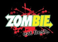 Zombie Eat Flesh T-Shirt. Try Zombies today and Eat Flesh!