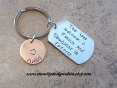 Handstamped keychain/father gift/daughter gift/The Love between a father and daughter is forever