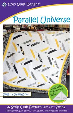 Strip Club - Parallel Universe By Stout, Daniela - Parallel Universe - A Cozy Strip Club Pattern Designed for 2½ Strips Great with The Strip Tube Ruler™! This modern inspired quilt is a snap to make with the Cozy tube technique. Like many of today's contemporary quilts, the background sets the tone and the strips add the splash of color to complete a bright and striking finished quilt. Pick your favorite colors and use the white to define the quilt. Or vary it up completely by picking a…