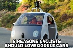 Humans suck at driving, so the self-driving Google Cars have the potential to make our streets a lot safer. So safe that cyclists should love Google cars. #googlecars