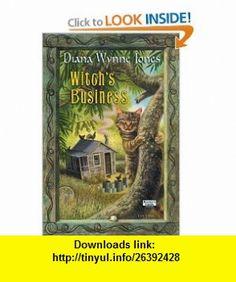 Witchs Business (9780060087845) Diana Wynne Jones , ISBN-10: 0060087846  , ISBN-13: 978-0060087845 ,  , tutorials , pdf , ebook , torrent , downloads , rapidshare , filesonic , hotfile , megaupload , fileserve