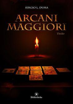 """Italian reports • 78   """"Arcani maggiori"""" di Sergio L. Duma edito da Bibliotheka Edizioni"""
