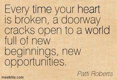 Broken heart = New opportunities