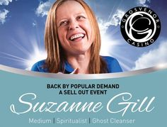 Psychic evening with Suzanne Gill @ Grosvenor Casino Newcastle (100 St James Boulevard, Newcastle upon Tyne, NE1 4BN, United Kingdom) . On Sunday March 29, 2015 at 4:00 pm - 10:00 pm . Back by popular demand...An Evening with the spiritualist Suzanne Gill !! Artists / Speakers: Suzanne Gill . Price: Show only: £6.00, Bubbly, Buffet and Show: £12.00 . URL: Facebook: http://atnd.it/19819-1 . Category: Religion and Spirituality .