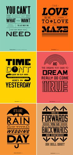 Mico Toledo  combines famous musical quotes, typography and graphic design to create these fun and colorful posters. They are so simple, bu...