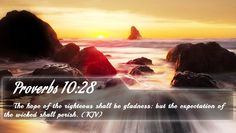 Proverbs 10:28 - Bible Verse Quote by bible-quote.deviantart.com on @DeviantArt