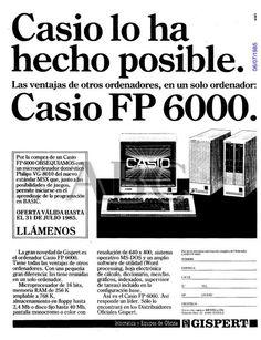 Casio lo ha hecho posible. Las ventajas de otros ordenadores, en un solo ordenador. Casio FP 6000. Gispert. Año 1985.