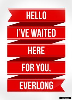 "Foo Fighters, ""Everlong"""