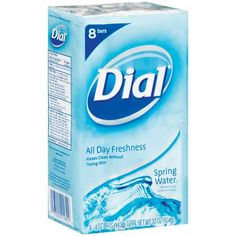 I'd... just... die without Dial.