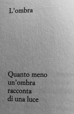 Gianmaria Testa Poetry Quotes, Words Quotes, Sayings, Italian Quotes, Quotes About Everything, Story Instagram, Magic Words, Tumblr Quotes, Words Worth