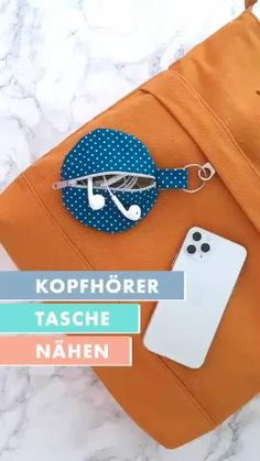 Kopfhörer Aufbewahrung: Täschchen nähen Bag Patterns To Sew, Sewing Patterns, Sewing Hacks, Sewing Tutorials, Fabric Crafts, Sewing Crafts, Small Sewing Projects, Diy Mask, Sewing Techniques