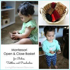Ideas for Montessori open and close baskets for babies, toddlers, and preschoolers plus link to a roundup of open and close activities and presentations (part of the 12 Months of Montessori Learning Series)