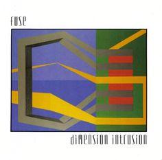 Fuse* - Dimension Intrusion (Vinyl, LP, Album) at Discogs Brave, Detroit Techno, Experimental Music, Top Albums, Album Cover Design, Thing 1, Music Artwork, Abstract Styles, Album Covers