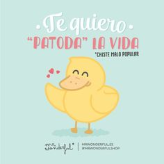 Haha so cute - Mr Wonderful Mister Wonderful, Cute Love, My Love, Love Phrases, Spanish Quotes, Spanish Puns, Funny Art, Education Quotes, Words Quotes
