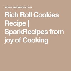 Rich Roll Cookies Recipe   SparkRecipes  from joy of Cooking
